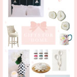 Gift Ideas for the Home | Miss Madeline Rose